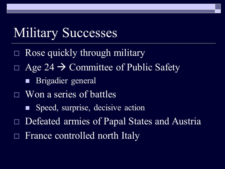 Military Successes Rose quickly through military