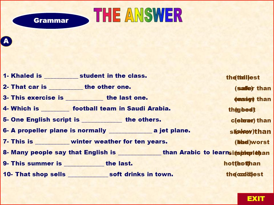 THE ANSWER Grammar A- A EXIT