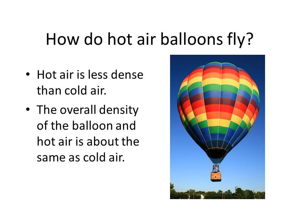 How do hot air balloons fly