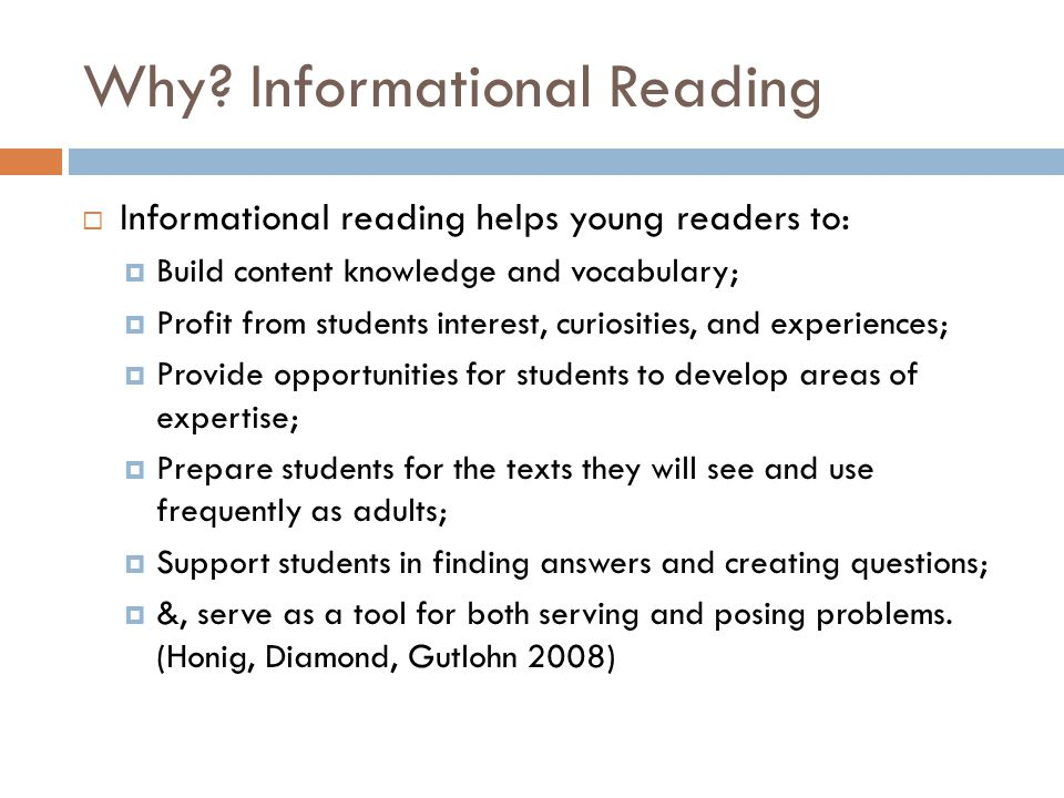 Why Informational Reading