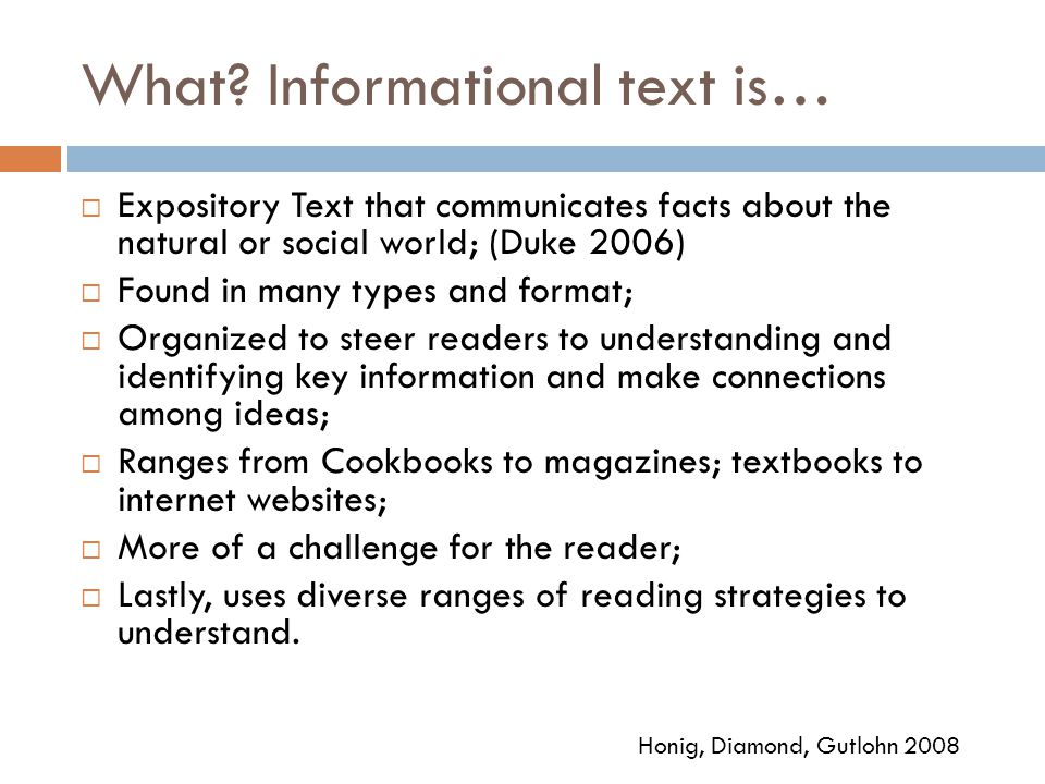 What Informational text is…