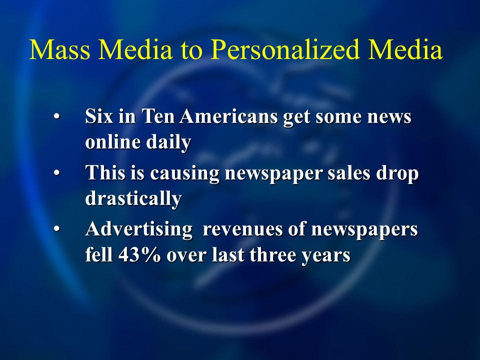 Mass Media to Personalized Media