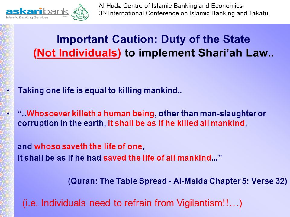 Important Caution: Duty of the State (Not Individuals) to implement Shari'ah Law..