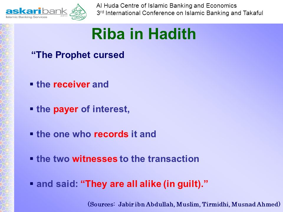 Riba in Hadith The Prophet cursed the receiver and