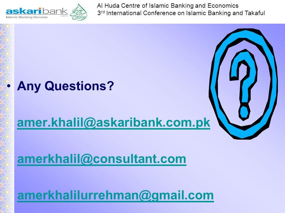 Any Questions amer.khalil@askaribank.com.pk amerkhalil@consultant.com amerkhalilurrehman@gmail.com