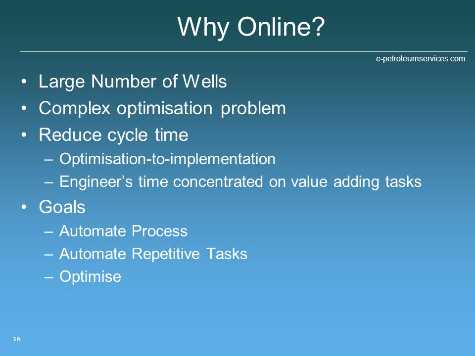 Why Online Large Number of Wells Complex optimisation problem