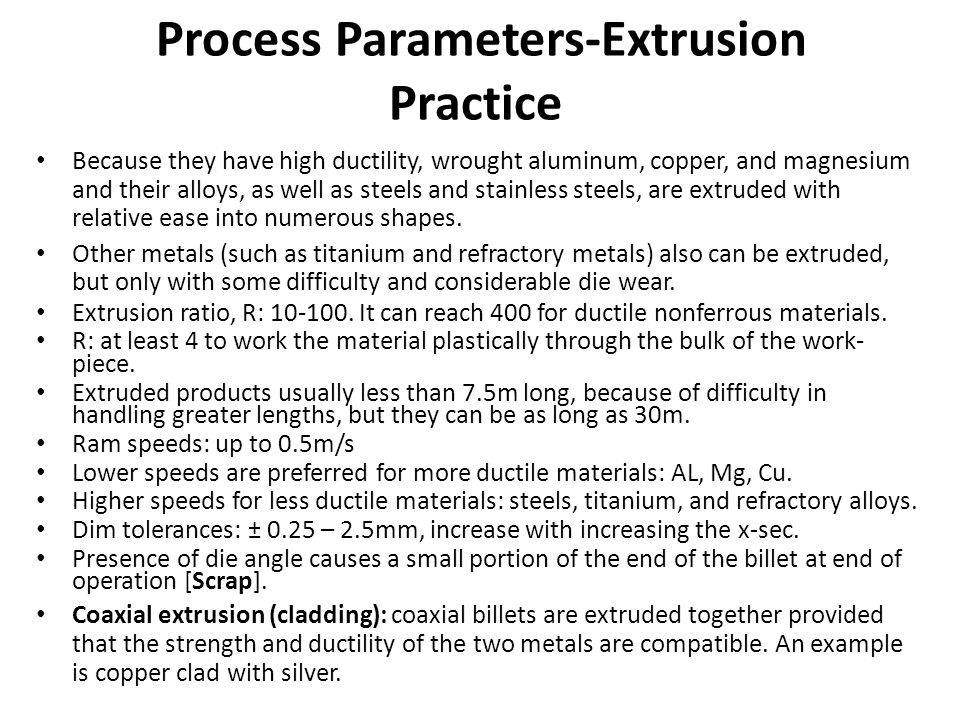 Process Parameters-Extrusion Practice