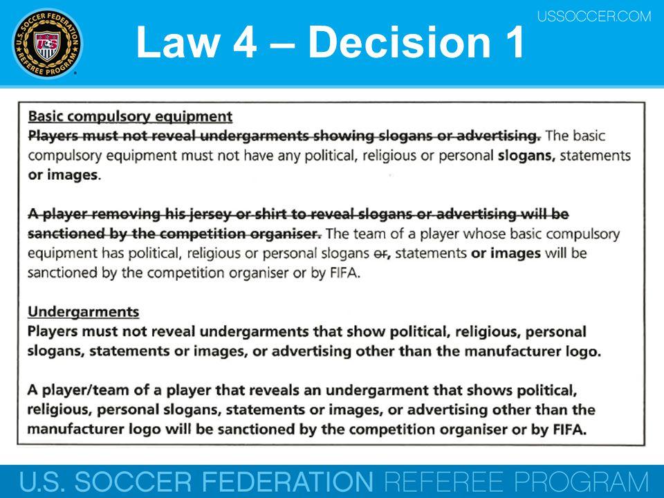 Law 4 – Decision 1