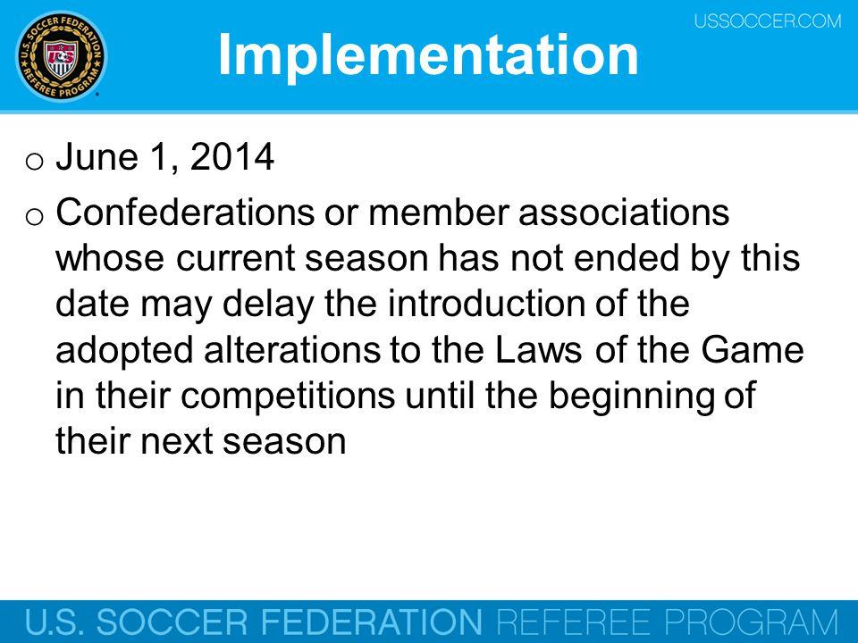 Implementation June 1, 2014.
