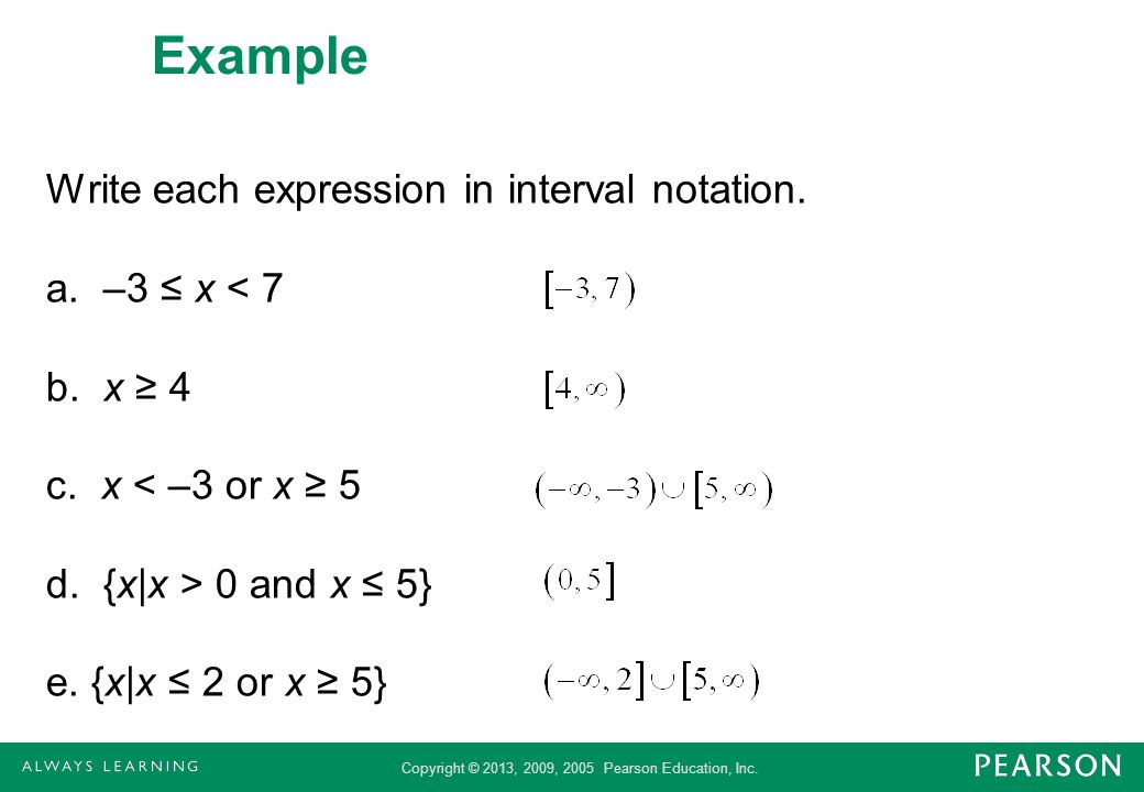 Example Write each expression in interval notation.