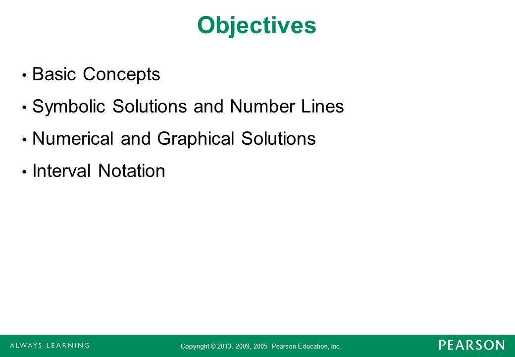 Objectives Basic Concepts Symbolic Solutions and Number Lines