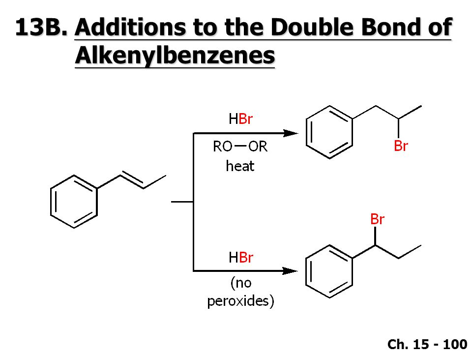 13B. Additions to the Double Bond of Alkenylbenzenes