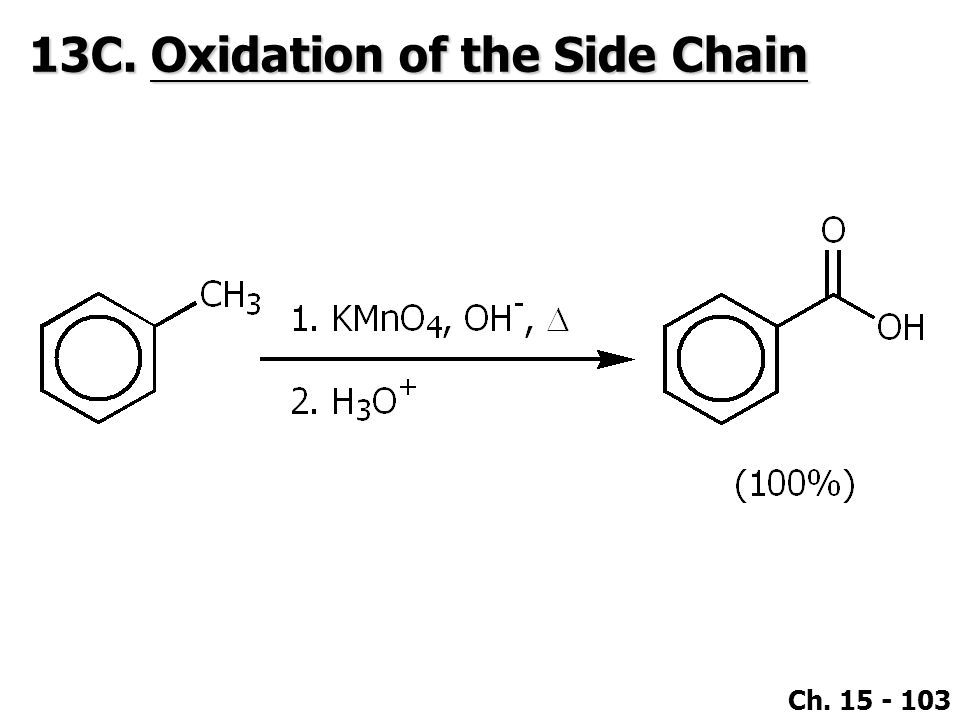 13C. Oxidation of the Side Chain