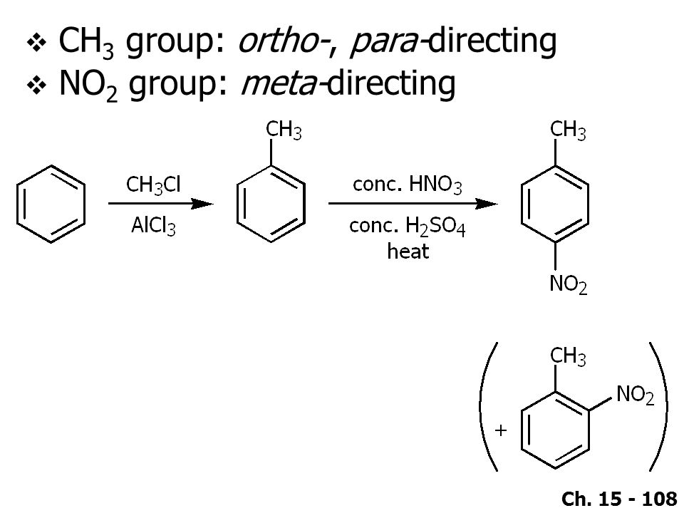 CH3 group: ortho-, para-directing