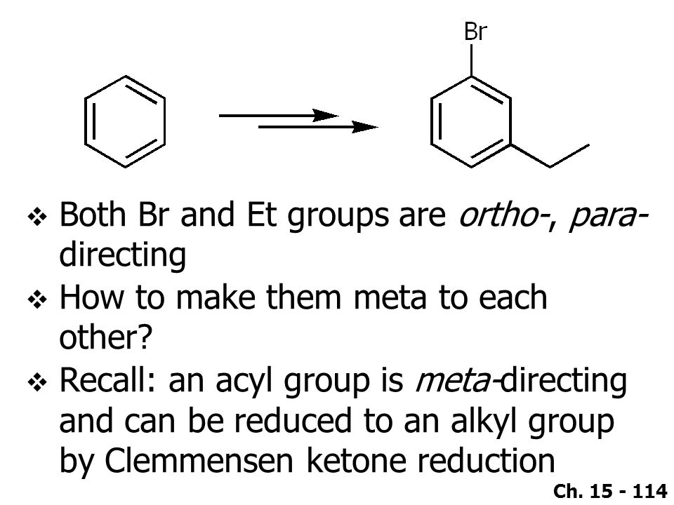Both Br and Et groups are ortho-, para-directing