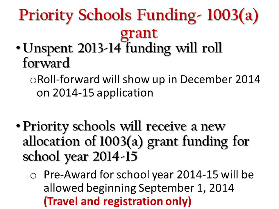 Priority Schools Funding- 1003(a) grant