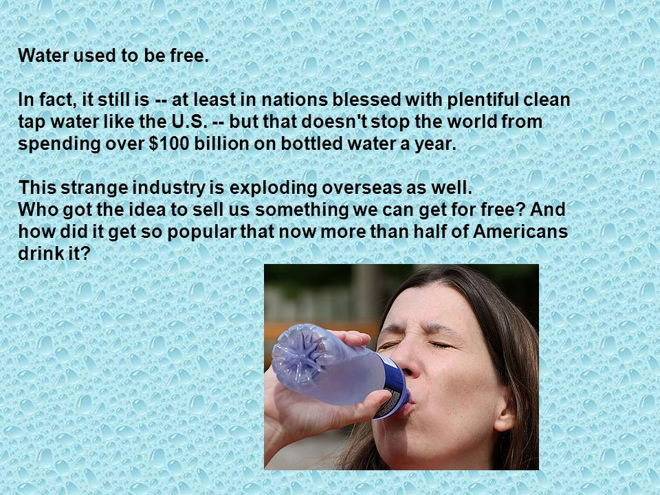 Water used to be free.