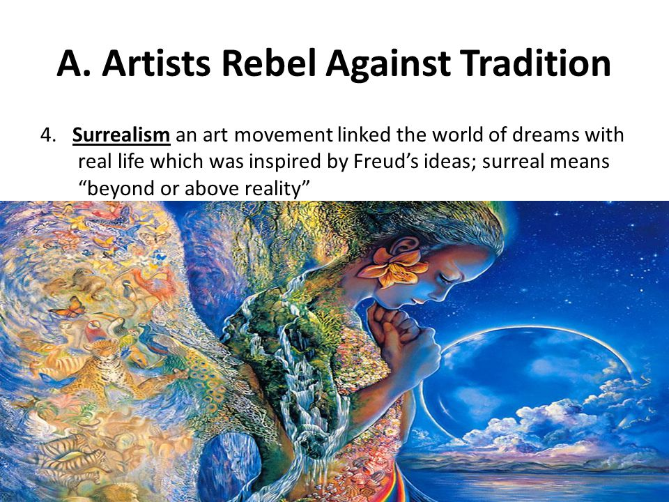 A. Artists Rebel Against Tradition