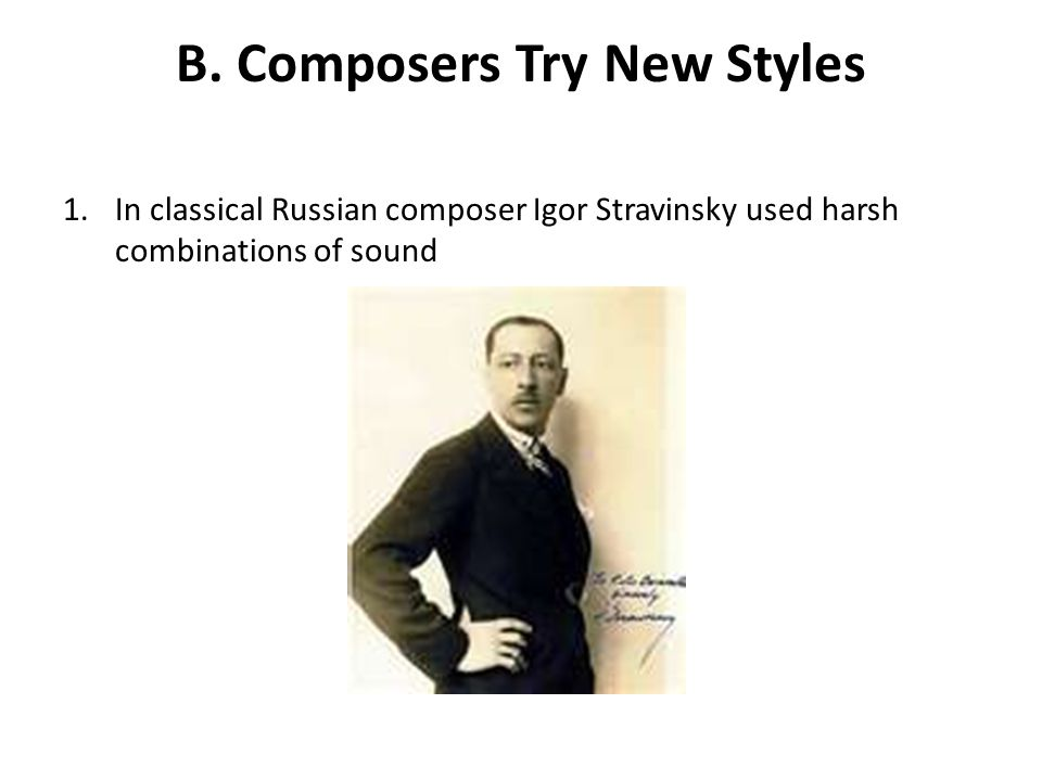 B. Composers Try New Styles