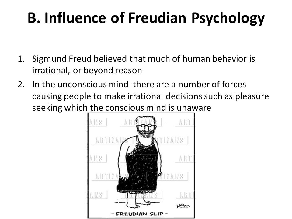 B. Influence of Freudian Psychology