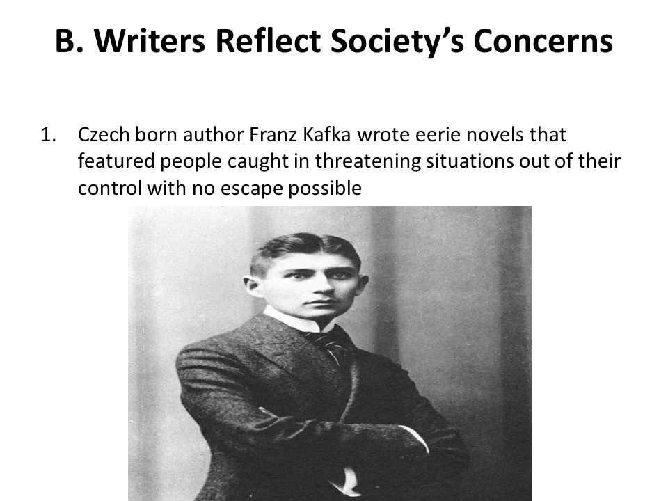 B. Writers Reflect Society's Concerns