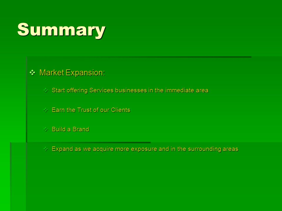 Summary Market Expansion: