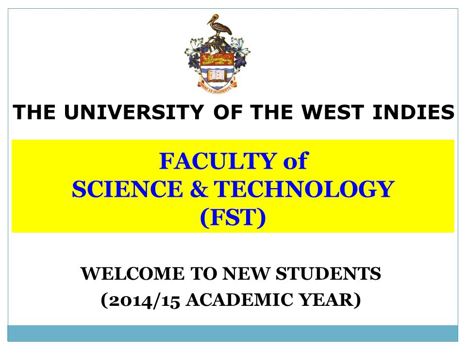 FACULTY of SCIENCE & TECHNOLOGY (FST)