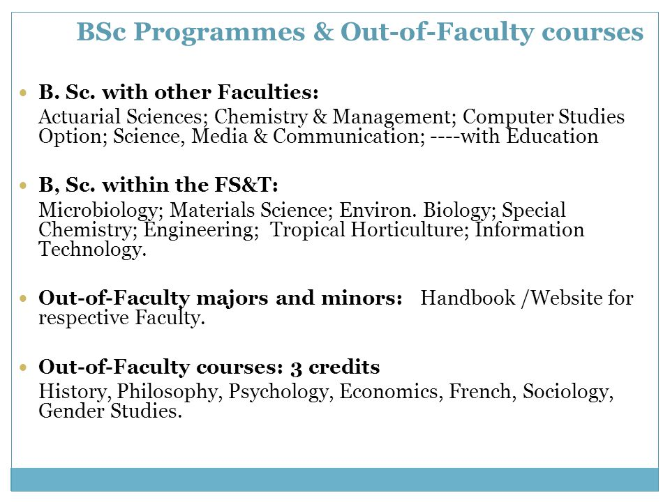 BSc Programmes & Out-of-Faculty courses