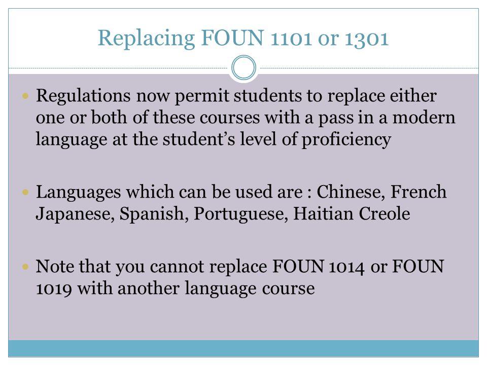 Replacing FOUN 1101 or 1301