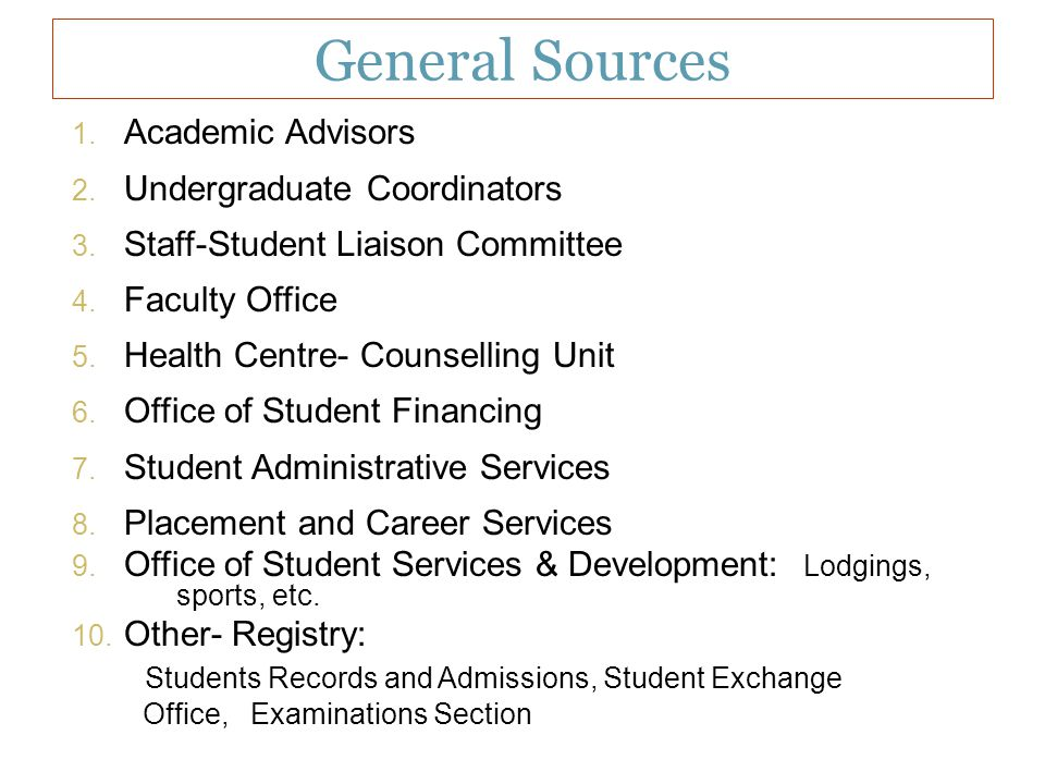 General Sources Academic Advisors Undergraduate Coordinators