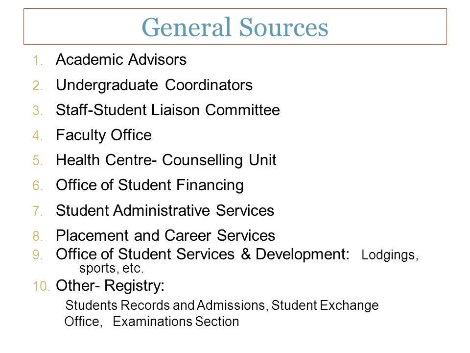 General Sources Academic Advisors Undergraduate Coordinators