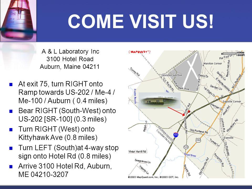 A & L Laboratory Inc 3100 Hotel Road Auburn, Maine 04211