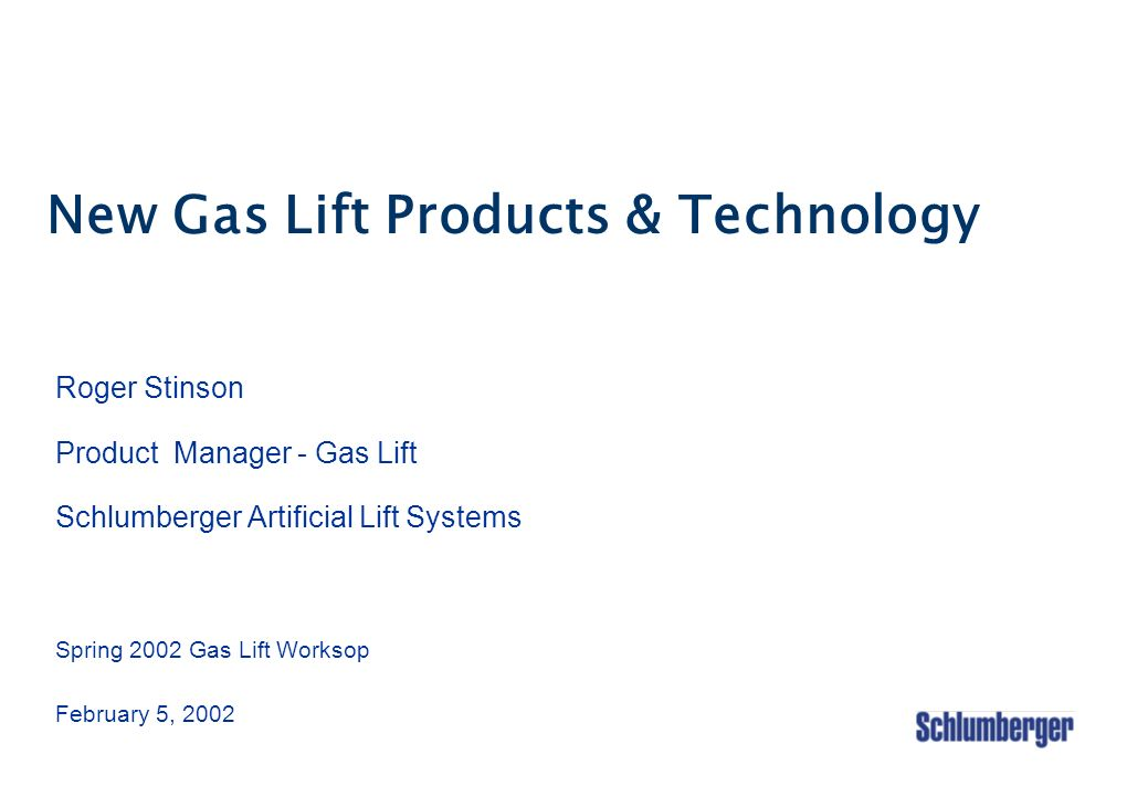 New Gas Lift Products & Technology