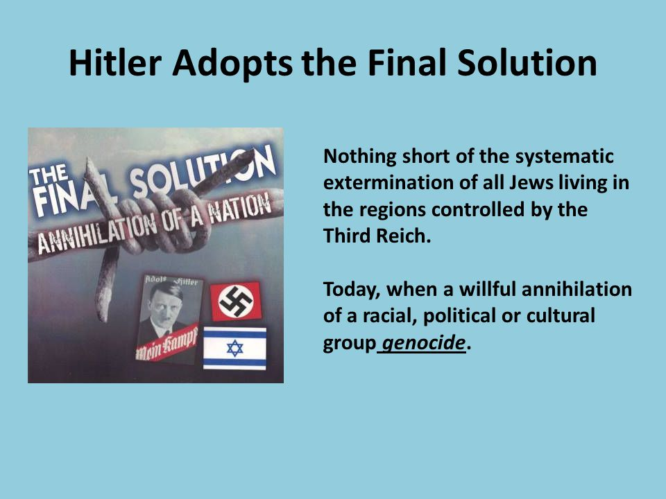 Hitler Adopts the Final Solution