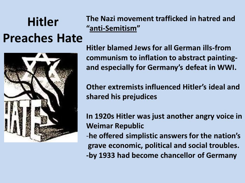 The Nazi movement trafficked in hatred and anti-Semitism