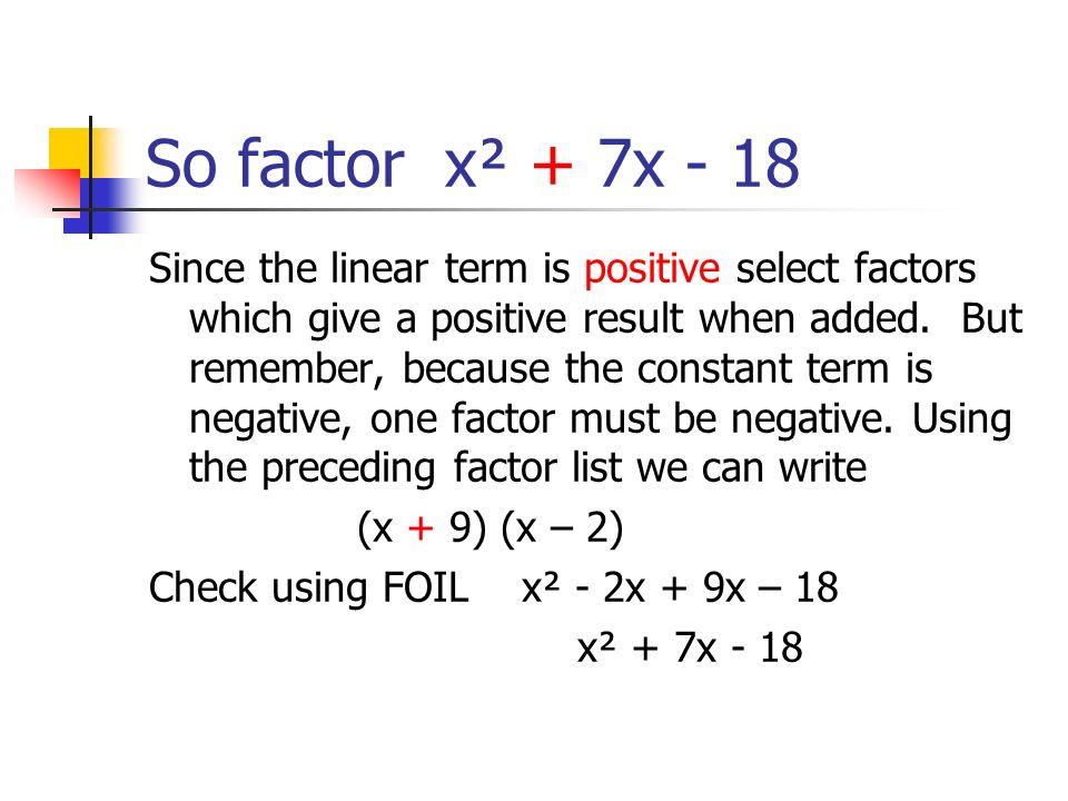 So factor x² + 7x - 18