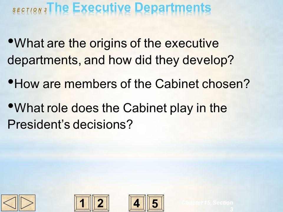 S E C T I O N 3The Executive Departments