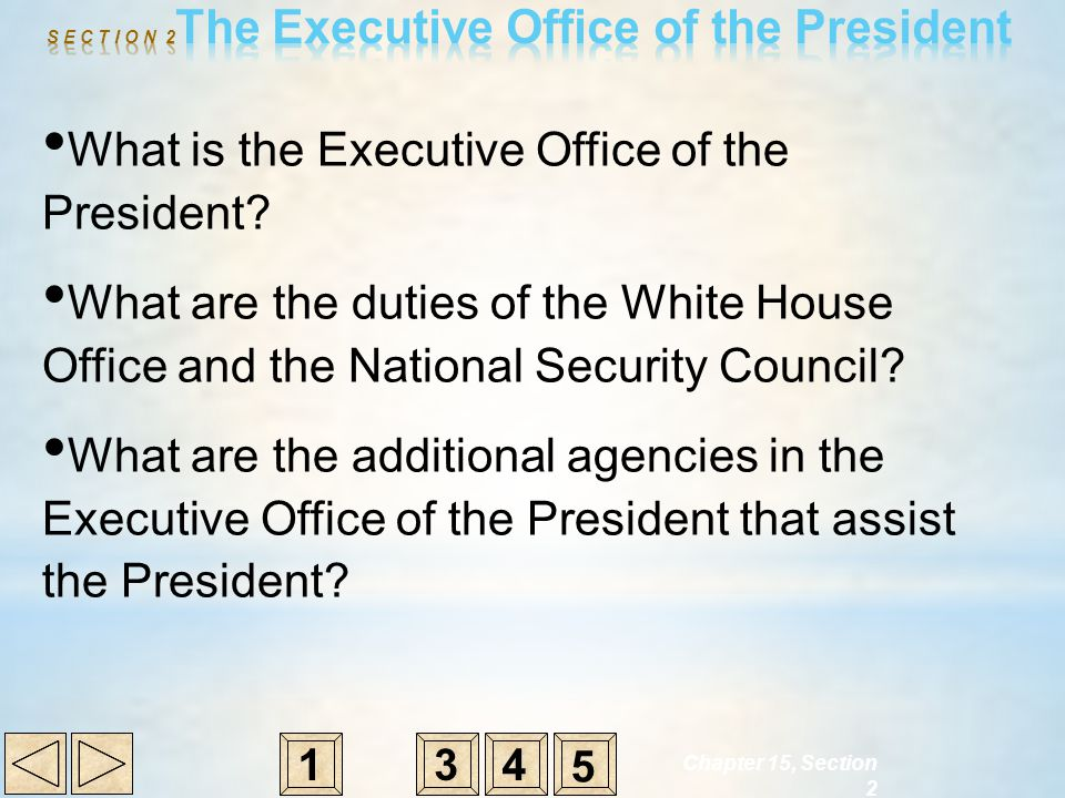 S E C T I O N 2The Executive Office of the President