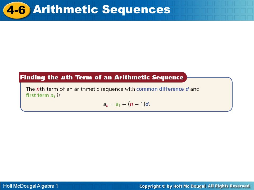 4-6 Arithmetic Sequences Holt McDougal Algebra 1
