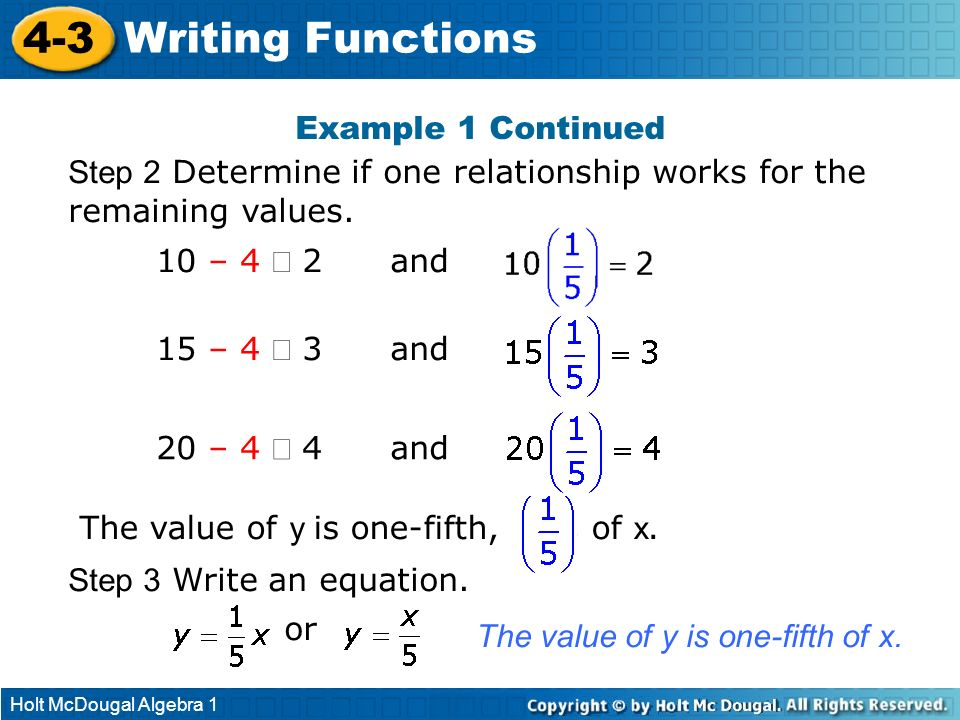 4-3 Writing Functions Example 1 Continued