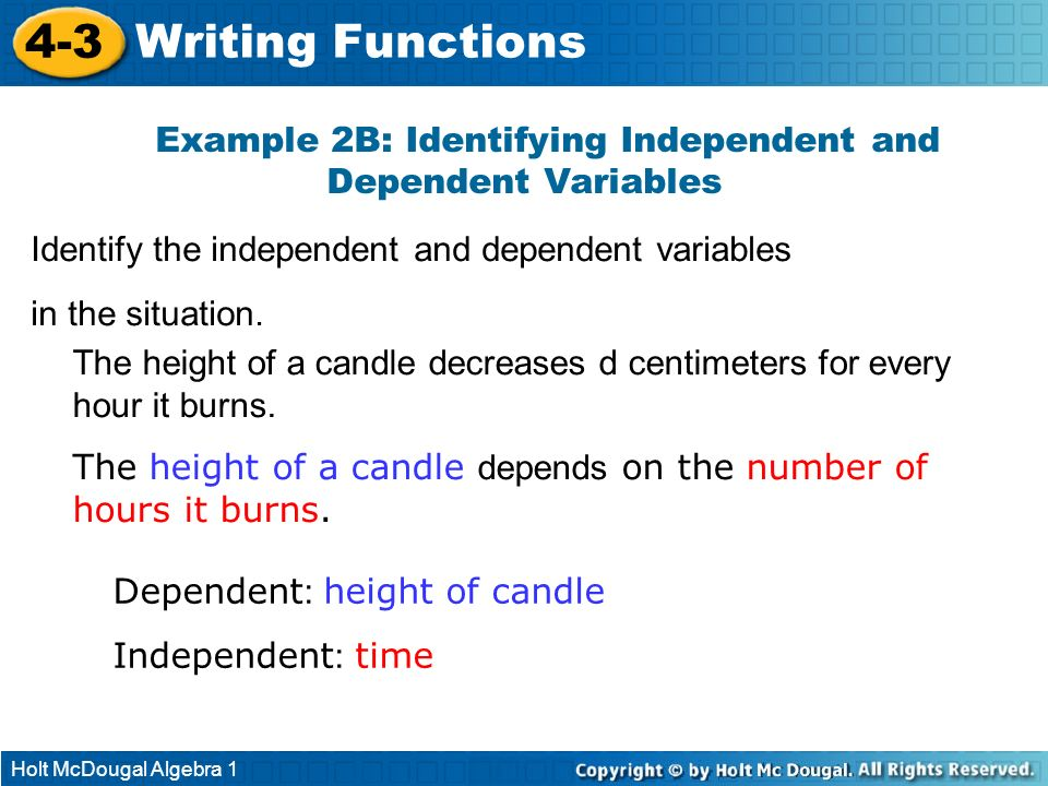Example 2B: Identifying Independent and Dependent Variables