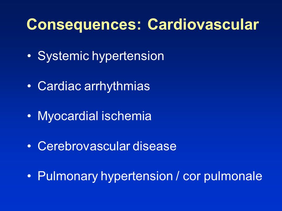 Consequences: Cardiovascular