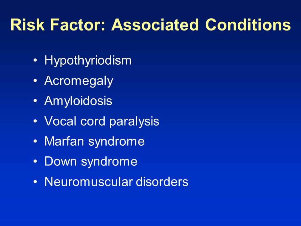 Risk Factor: Associated Conditions