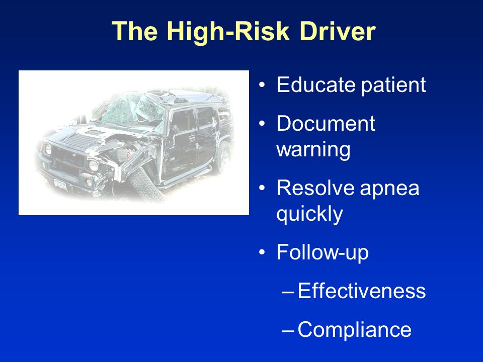 The High-Risk Driver Educate patient Document warning