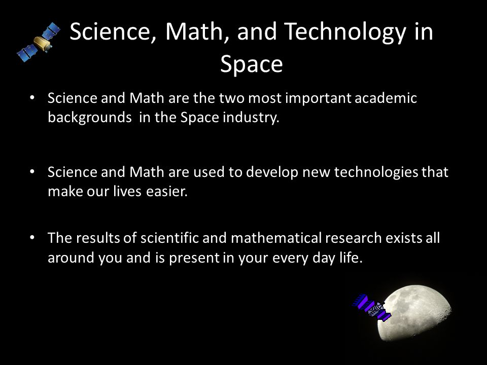 Science, Math, and Technology in Space