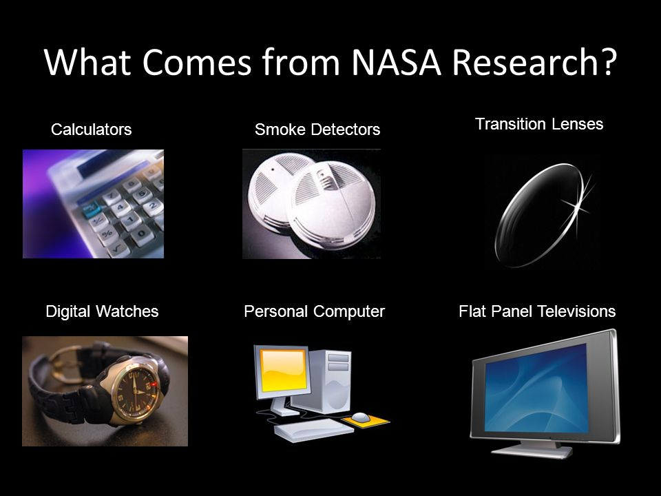What Comes from NASA Research