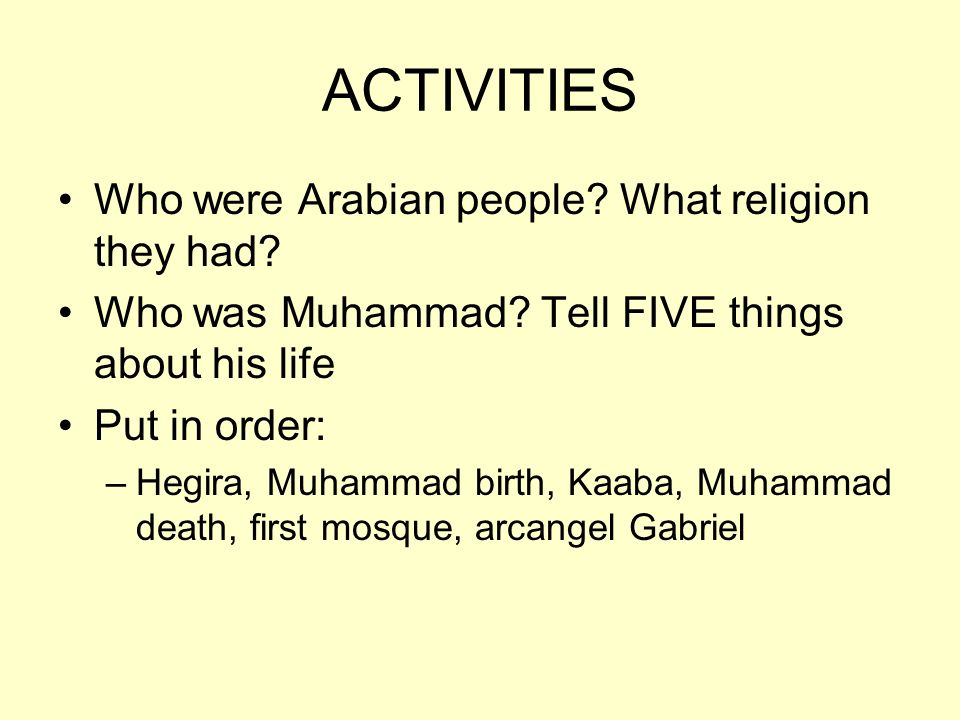 ACTIVITIES Who were Arabian people What religion they had