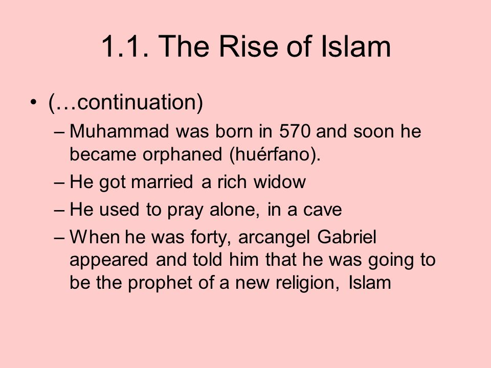 1.1. The Rise of Islam (…continuation)