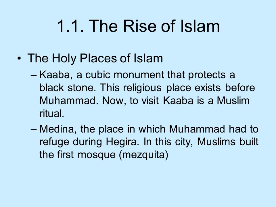 1.1. The Rise of Islam The Holy Places of Islam