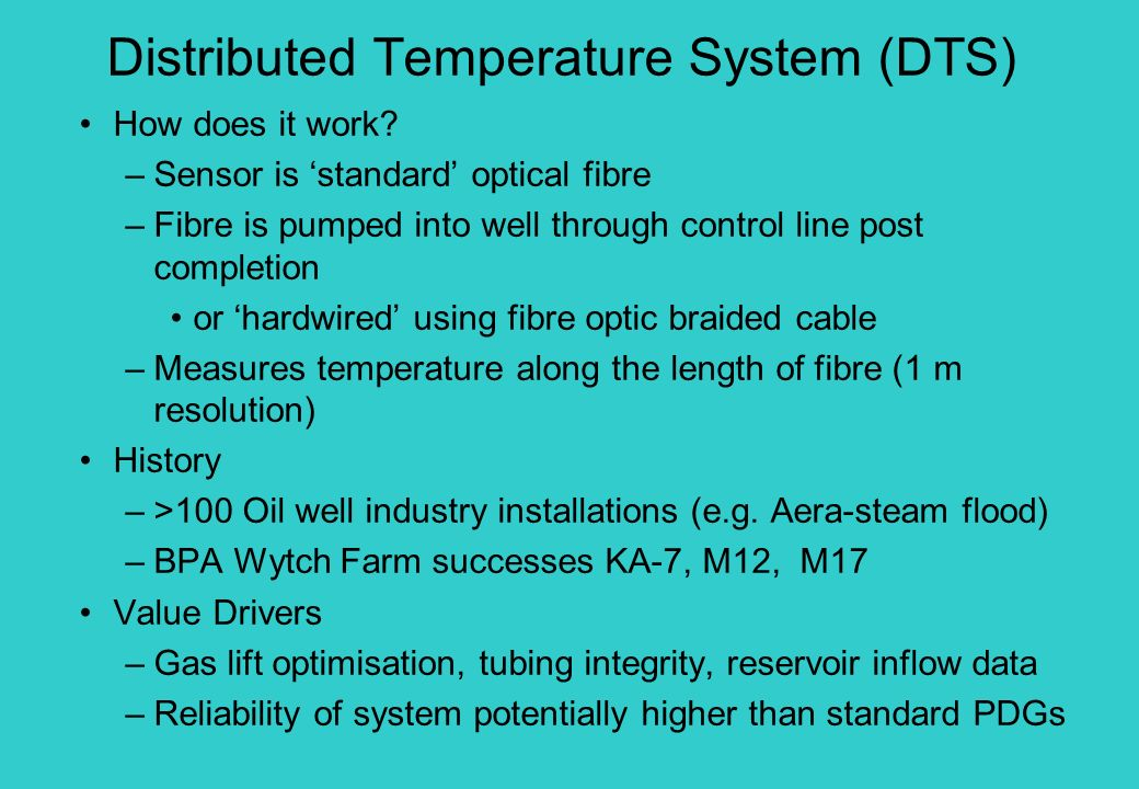 Distributed Temperature System (DTS)